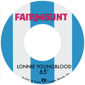 The Cameo And Fairmount Recordings 1965-1967 by Lonnie Youngblood