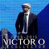 Le Collector (2009-2015) by Victor O