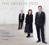 Dvořák, Shostakovich & Tower: Piano Trios by Oberlin Trio