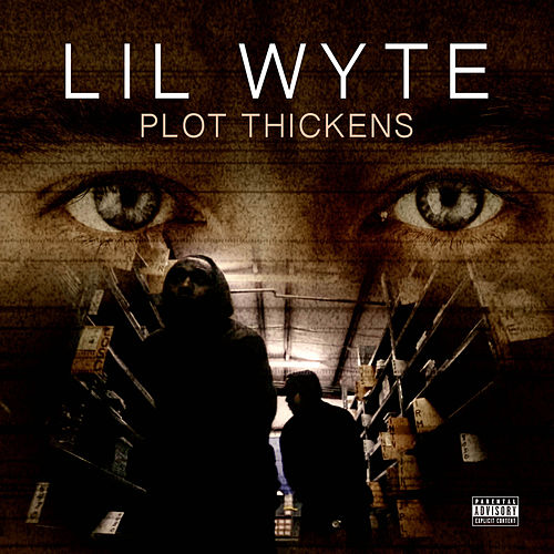 Plot Thickens by Lil Wyte