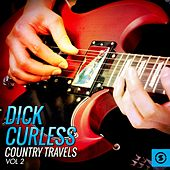 Country Travels, Vol. 2 by Dick curless