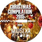 Christmas Compilation 2015 by Various Artists