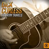 Country Travels, Vol. 5 by Dick curless