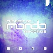 Mondo Records: The Best Of 2015 - EP by Various Artists