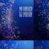 My Fantasy by DJ E Motion
