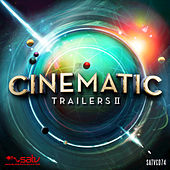 Cinematic Trailers 2 by Various Artists