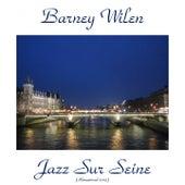 Jazz Sur Seine (Remastered 2015) by Barney Wilen