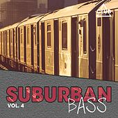 Suburban Bass, Vol. 4 by Various Artists