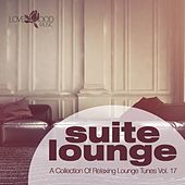 Suite Lounge 17 - A Collection of Relaxing Lounge Tunes by Various Artists