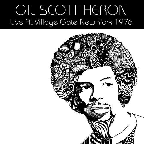 Live At Village Gate New York 1976 von Gil Scott-Heron