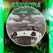 Explore von Ben Webster