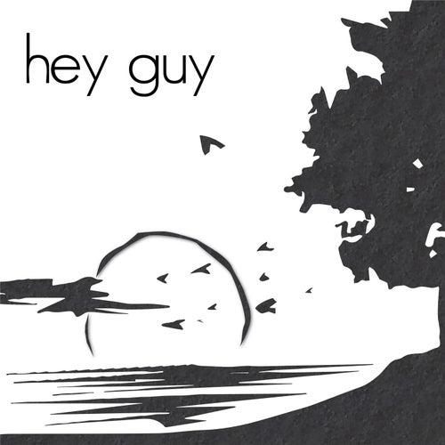 Hey Guy III by Hey Guy
