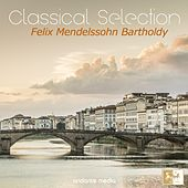 Classical Selection, Mendelssohn: