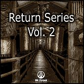 Return Series, Vol. 2 - EP by Various Artists