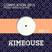 Kimbouse Compilation 2015 - EP by Various Artists