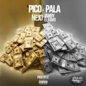 El Pico y la Pala (feat. Jamby el Favo) by Ñejo & Dalmata