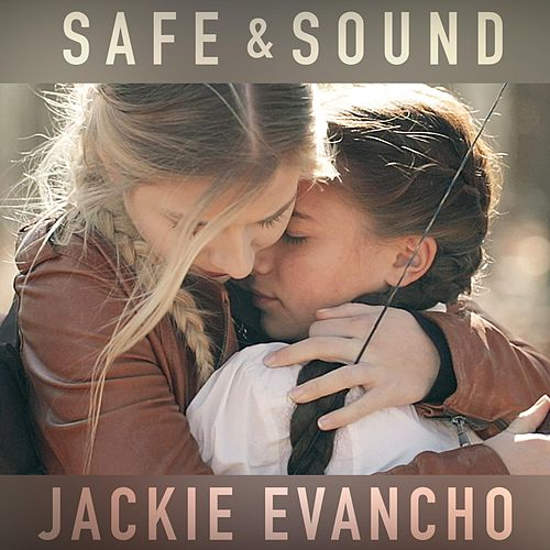 Safe & Sound by Jackie Evancho