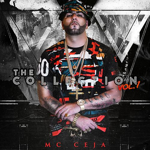 The Collection, Vol. 1 by MC Ceja