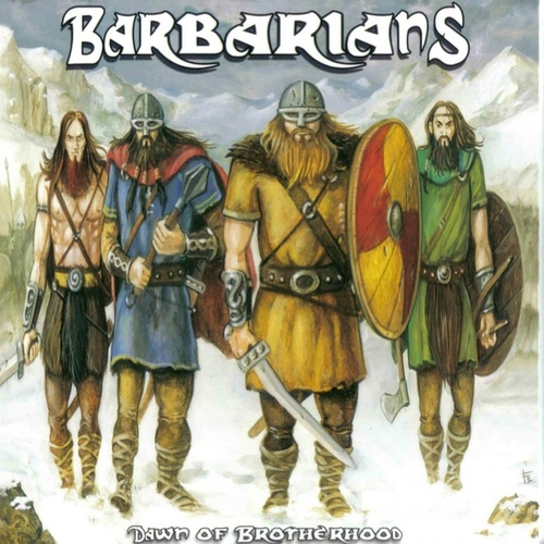 Dawn of Brotherhood by The Barbarians