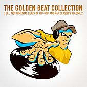 The Golden Beat Collection Vol. 2 (20 Full Instrumental Beats of Hip-Hop and Rap Classics) by Instrumental Hip Hop Beats Crew