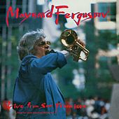 Live From San Francisco by Maynard Ferguson