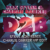 D2B Remixes by Charlie Darker