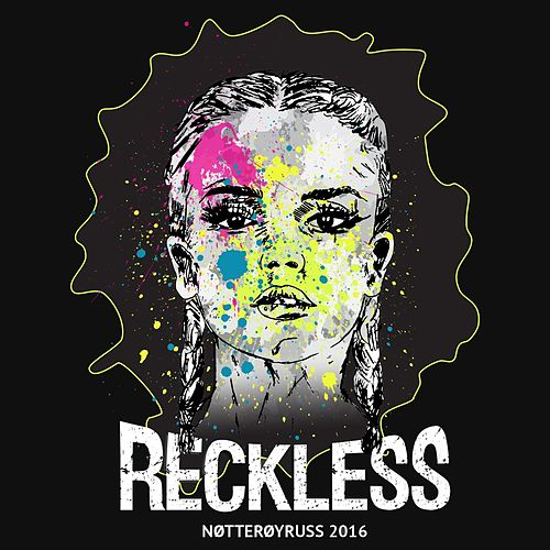 Reckless 2016 (feat. Kamilla) by Archer