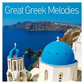 Great Greek Melodies by Various Artists