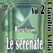 Le serenate, Vol. 2 (Rarità italiane) by Claudio Villa