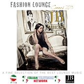Fashion Lounge Cannes 2015 by Various Artists