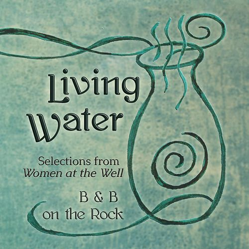 Living Water (Selections from