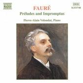 Préludes and Impromptus by Gabriel Faure