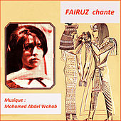 Fairuz Chante Mohamed Abdel Wahab by Fairuz
