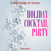 Christmas at Home: Holiday Cocktail Party, Vol. 5 by Various Artists