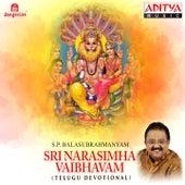 Sri Narasimha Vaibhavam by S.P. Balasubrahmanyam