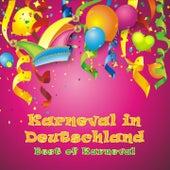 Karneval in Deutschland - Best of Karneval by Various Artists