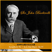 Edward Elgar: Symphony No. 1 In E Flat Major, Op.55 by Sir John Barbirolli
