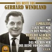Das Beste von Gerhard Wendland by Gerhard Wendland