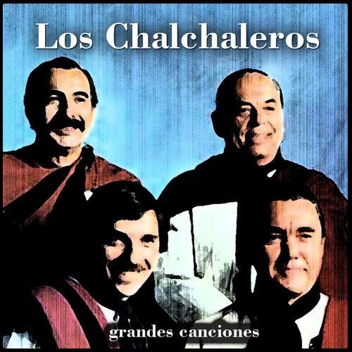Grandes Canciones by Los Chalchaleros