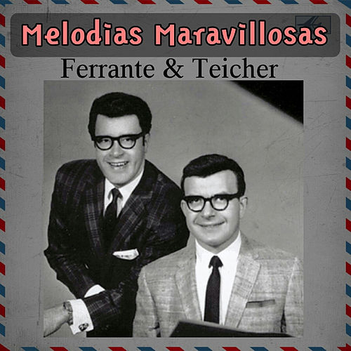 Melodías Maravillosas by Ferrante and Teicher