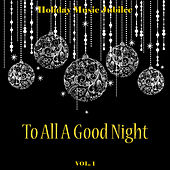 Holiday Music Jubilee: To All a Good Night, Vol. 1 by Various Artists