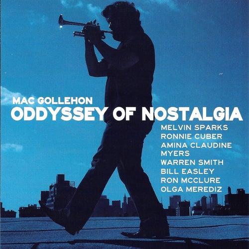 Oddyssey of Nostalgia by Mac Gollehon