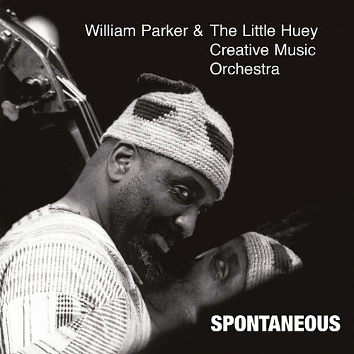 Spontaneous by William Parker