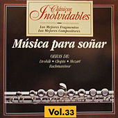 Clásicos Inolvidables Vol. 33, Música para Soñar by Various Artists