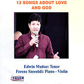 13 Songs About Love And God von Ferenc Szecsödi