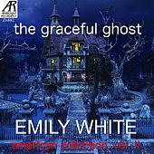 The Graceful Ghost: American Collection, vol. II by Emily White