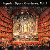 Popular Opera Overtures, Vol. I by Various Artists