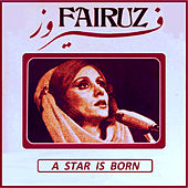 A Star is Born by Fairuz