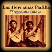 Viejas Canciones by Las Hermanas Padilla