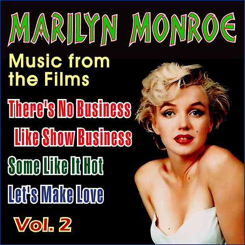 Music from the Films Vol.Ii by Marilyn Monroe